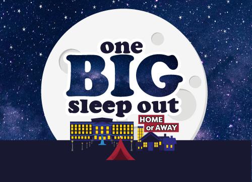 One BIG Sleep Out Home or Away