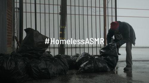 #HomelessASMR